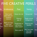 Five creative perils