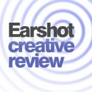 Earshot Creative Review, April 2012
