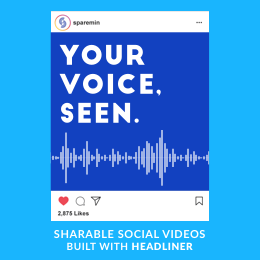 Shareable social videos made with Headliner